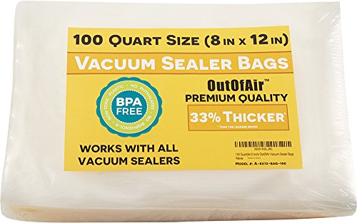New 100 Vacuum Sealer Bags: Quart Size (8″ x 12″) by OutOfAir Works with FoodSaver & Other Machines – 33% Thicker BPA Free FDA Approved, Commercial Grade, 8 x 12 inches