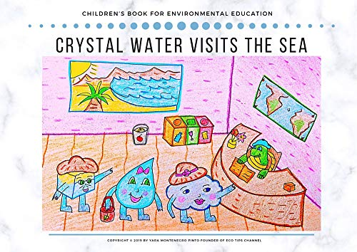 CRYSTAL WATER VISITS THE SEA (English Edition)
