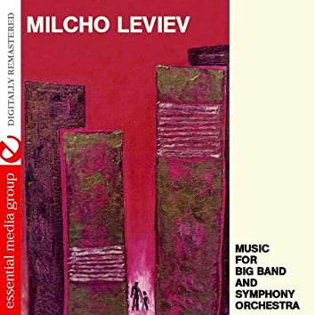 Music For Big Band And Symphony Orchestra (Remastered)