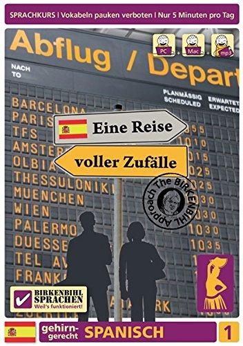 Preisvergleich Produktbild Birkenbihl Sprachen: Spanisch gehirn-gerecht,  Eine Reise voller Zufälle