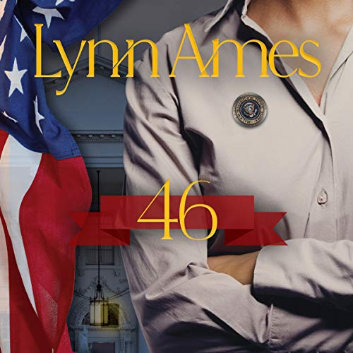 46 Audiobook By Lynn Ames cover art
