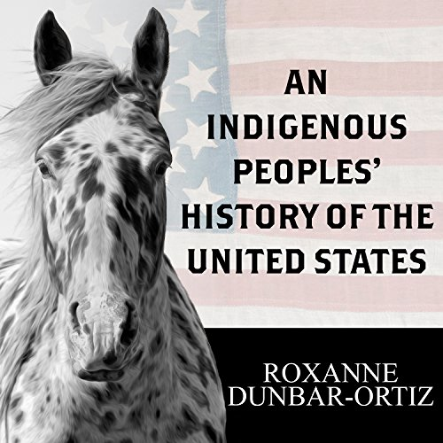 An Indigenous Peoples' History of the United States audiobook cover art