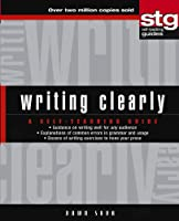Writing Clearly: A Self-Teaching Guide (Wiley Self-Teaching Guides)