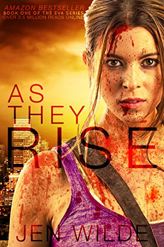 As They Rise (The Eva Series Book 1) by [Jen Wilde]