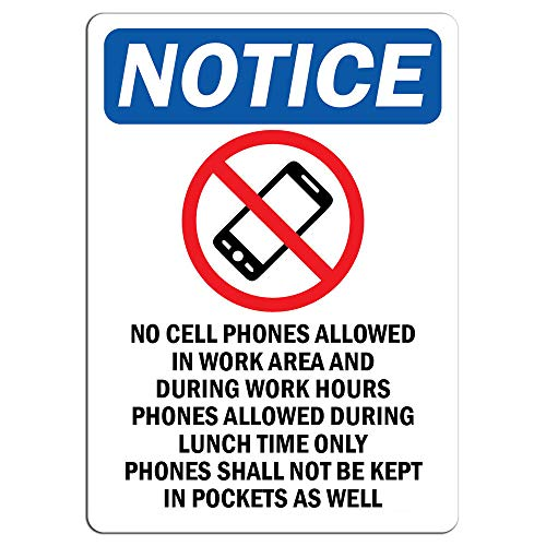 Notice - No Cell Phones Allowed in Work Sign with Symbol | Label Decal Sticker Retail Store Sign Sticks to Any Surface 8'