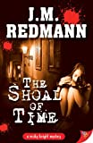 Cheri and Megan Review The Shoal of Time by J. M. Redmann