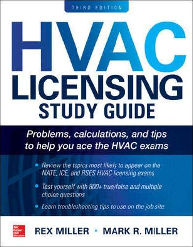 Compare Textbook Prices for HVAC Licensing Study Guide, Third Edition 3 Edition ISBN 9781260116007 by Miller, Rex,Miller, Mark