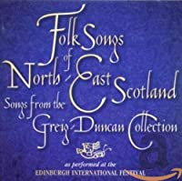 Folk Songs of North-East Sco