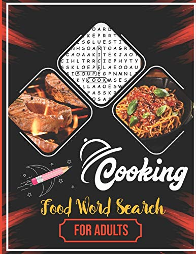 Cooking Food Word Search For Adults: 24 Food Wordsearch Puzzles For Chef and Children or Adults, Large Print Fun Game For Free-time, Search & Find, Activities Workbooks