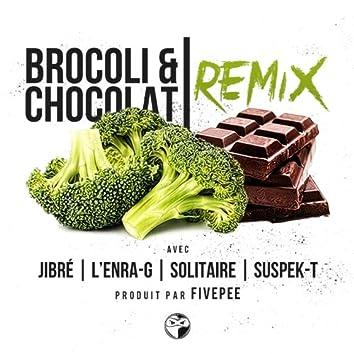 Brocoli & chocolat (feat. L'Enra-G, Solitaire, Suspek-T) [Remix]