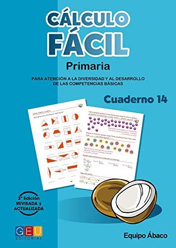 Cálculo fácil 5º primaria Cuaderno 14/ Editorial Geu/ mejora la capacidad de Cálculo/ Recomendado Como Apoyo/ con actividades sencillas (Niños de 10 a 11 años)