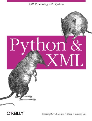 Python & XML: XML Processing with Python (English Edition)