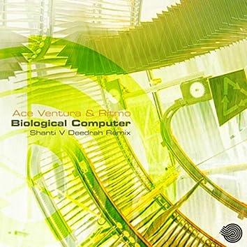 Biological Computer (Shanti V Deedrah Remix)