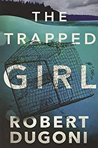 The Trapped Girl (Tracy Crosswhite, 4)