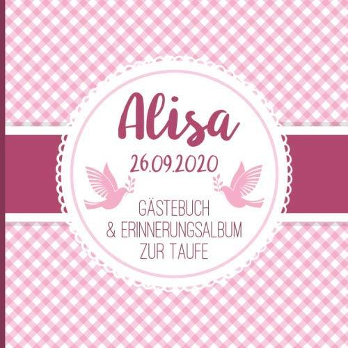 Alisa - Gästebuch und Erinnerungsalbum zur Taufe: Personalisiertes Gästebuch mit Fragen, 100 Seiten, rosa pink weiß kariert mit Tauben