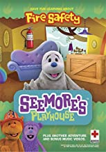 Seemore`s Playhouse: Fire Safety