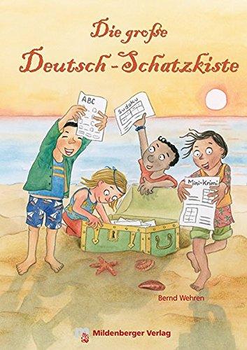 Die große Deutsch-Schatzkiste - Über 150 Kopiervorlagen zum Lesen, Schreiben, Erzählen und Rätseln im Deutschunterricht