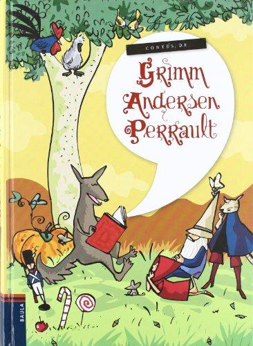 Contes de Grimm, Andersen, Perrault