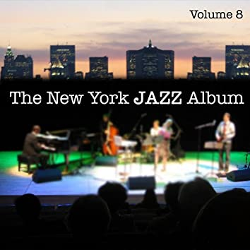 The New York Jazz Album Vol. 8 - Songs of Love and Hope