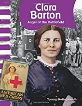 Teacher Created Materials - Primary Source Readers: Clara Barton - Angel of the Battlefield - Grade 1 - Guided Reading Level I