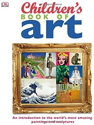 Childrens Book of Art by DK Publishing(2009-09-21)