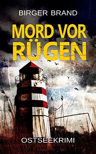 Mord vor Rügen: Ostseekrimi (Lydia Westphal 3)