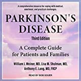 Parkinson's Disease: A Complete Guide for Patients and Families, Third Edition