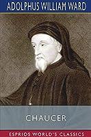 Chaucer (Esprios Classics)