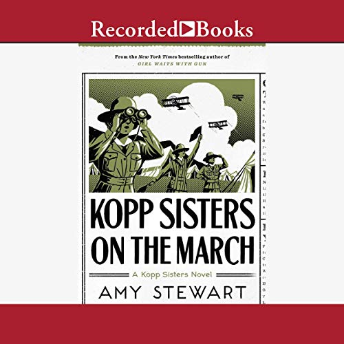 Kopp Sisters on the March audiobook cover art