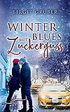 Winterblues mit Zuckerguss: Liebesroman