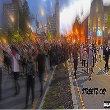 Streetz Cry