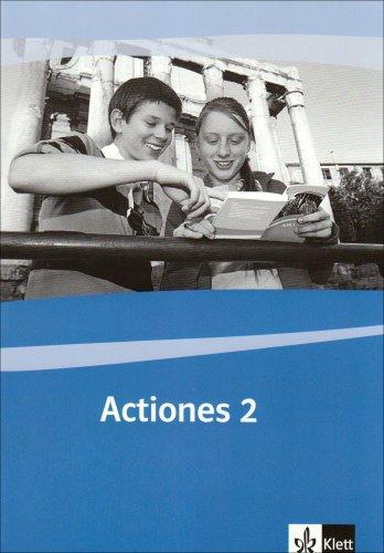Actiones 2: Schülerarbeitsheft zu Actio 2 2. Lernjahr (Actio. Lateinisches Unterrichtswerk ab 2005)