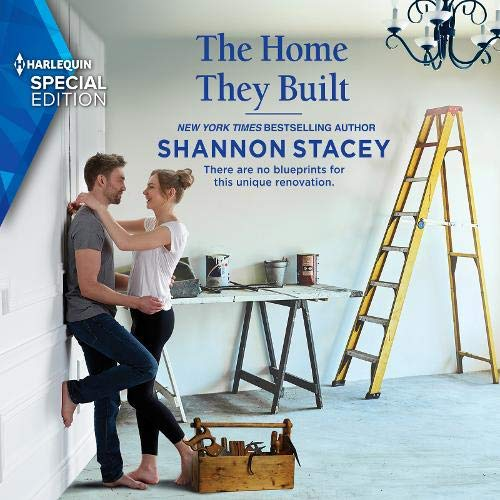 The Home They Built Audiobook By Shannon Stacey cover art