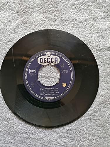 Der fremde Mann/Seufzer Melodie (decca 45440)7'Vinyl Single 1958)