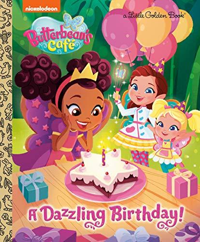 A Dazzling Birthday! (Butterbean's Cafe) (Little Golden Book)