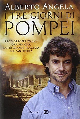 I tre giorni di Pompei: 23-25 ottobre 79 D.C.