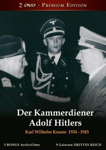 Der Kammerdiener Adolf Hitlers - Karl Wilhelm Krause 1934-1943, Premium Edition (2 DVD)