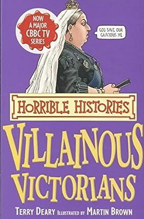 [Villainous Victorians] (By: Terry Deary) [published: April, 2008]