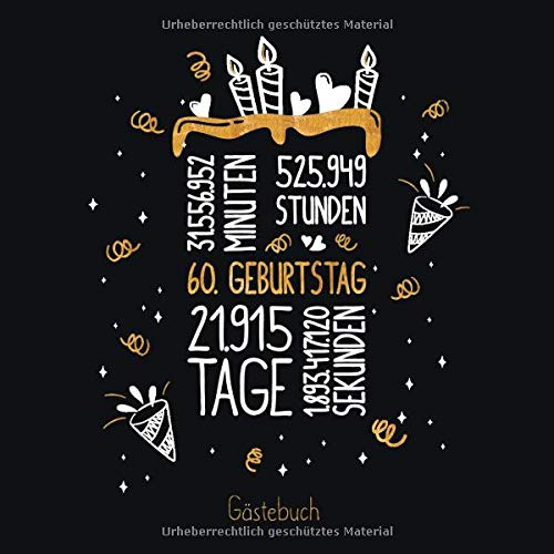 Gästebuch 60. Geburtstag: Geburtstags Deko & Geschenk zur Feier des 60.Geburtstag für Mann oder Frau / 60 Geburtstag Gästebuch / Buch zum Eintragen für Wünsche und Fotos der Gäste