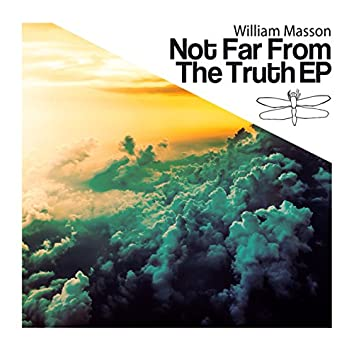 Not Far from the Truth Ep