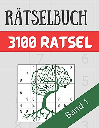 Rätselbuch - 3100 Rätsel Große Schrift Band 1: Große Puzzle-Sudoku-Bücher mit mehreren Puzzles - mittel bis extrem schwer - für Jugendliche, Erwachsene und Senioren mit Lösungen