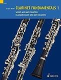 Clarinet Fundamentals - Volume 1: Sound and Articulation
