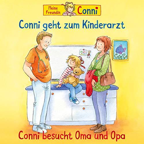 Conni geht zum Kinderarzt / Conni besucht Oma und Opa Titelbild