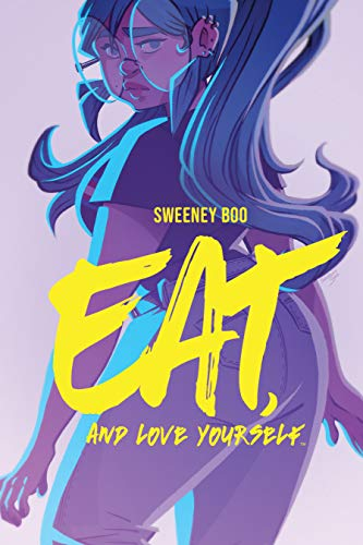 Amazon.com: Eat, and Love Yourself eBook: Boo, Sweeney, Boo ...