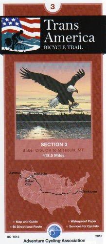 Transamerica Bicycle Trail #3: Baker City, Oregon - Missoula, Montana (419 Miles)