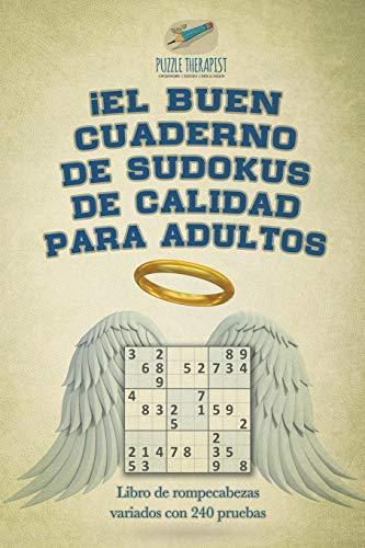 ¡El buen cuaderno de sudokus de calidad para adultos   Libro de rompecabezas variados con 240 pruebas