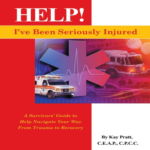 Help! I've Been Seriously Injured audiobook cover art