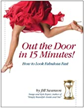 Out the Door in 15 Minutes - How to Look Fabulous Fast