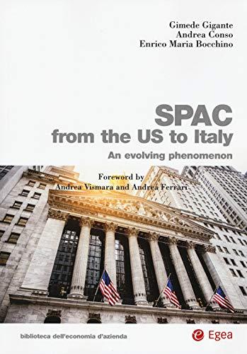 SPAC from the US to Italy. An evolving phenomenon (Biblioteca dell'economia d'azienda)