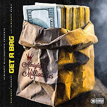 Get a Bag (feat. AlmightySuspect)